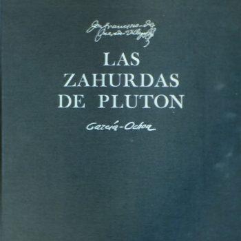 GARCÍA OCHOA, Luis_Las Zahúrdas de Plutón