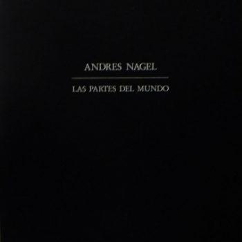 NAGEL, Andrés_Las partes del mundo